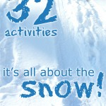 32 Snow Theme Activities For Kids this Winter
