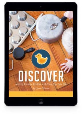 DISCOVER: Activity Plans to Explore with Your One Year Old