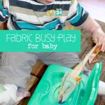 Baby Activity: Fabric Scraps