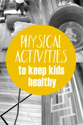 physical activities that help keep kids healthy