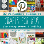 Pinterest Crafts for Kids for Every Season, Holiday and Just for Fun