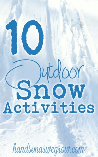 Fun things to do in the snow outside hands on as