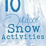10 Fun Things to do in the Snow – Outside!