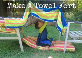 Make A Towel Fort!