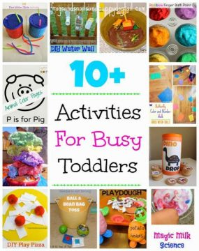10+ Activities For Busy Toddlers from Frogs and Snails and Puppy Dog Tail