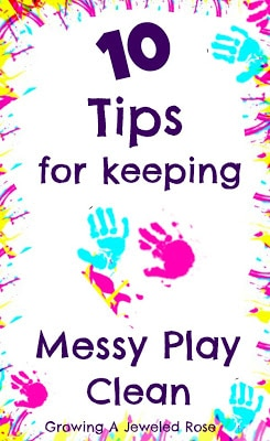 10+tips+for+keeping+messy+play+clean