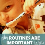 Parenting is Child's Play: Routine