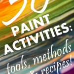 50 Paint Activities: Tools, Methods & Recipes