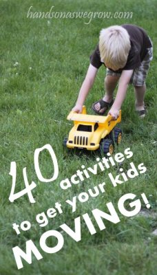 40 Gross Motor Activities to get your kids moving!