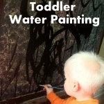 Toddler Activity: Water Painting
