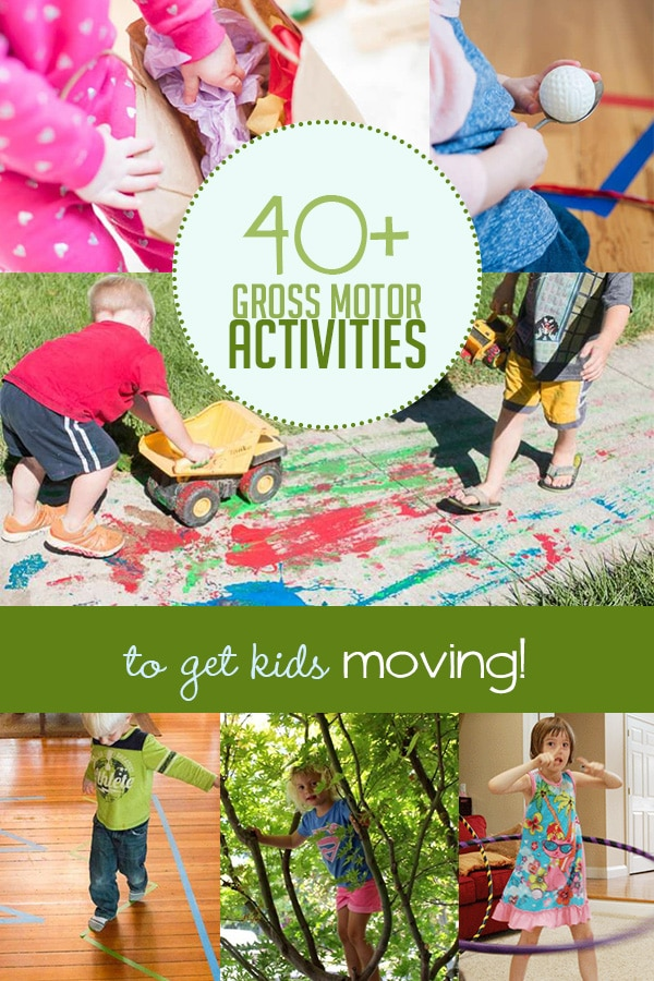 40 Gross Motor Activities To Get Kids Moving Hands On As We Grow