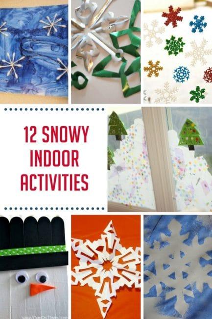 12 Snowy Indoor Activities For Easy Kid Friendly Winter Fun