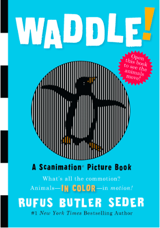 The Scanimation Books by Rufus Butler Seder are great interactive books for kids!