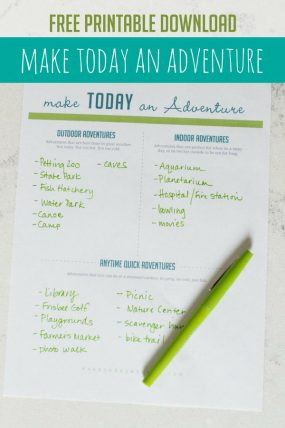 25 Ways to Make Today an Adventure with FREE Printable