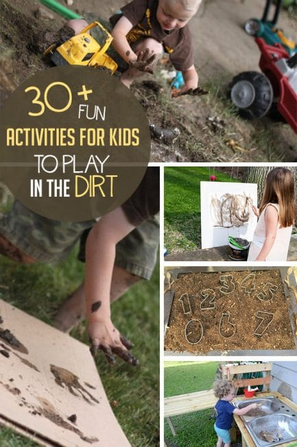 30 Fun Activities For Kids To Play In The Dirt Hands On As We Grow