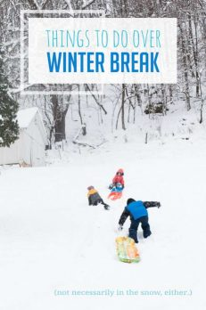 Things for the kids to do over the winter break