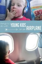 Fun and simple ideas for young kids to do on an airplane to keep them busy