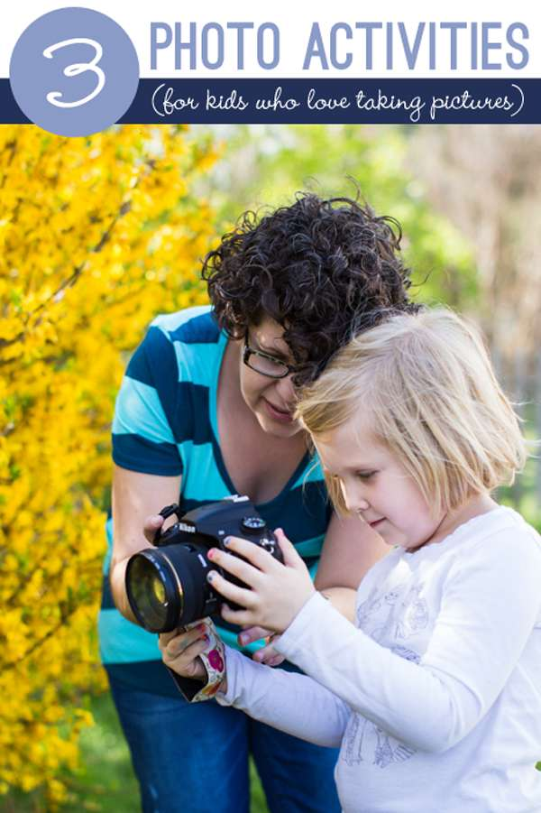 3 Photo Activities For Kids Who Love Taking Pictures