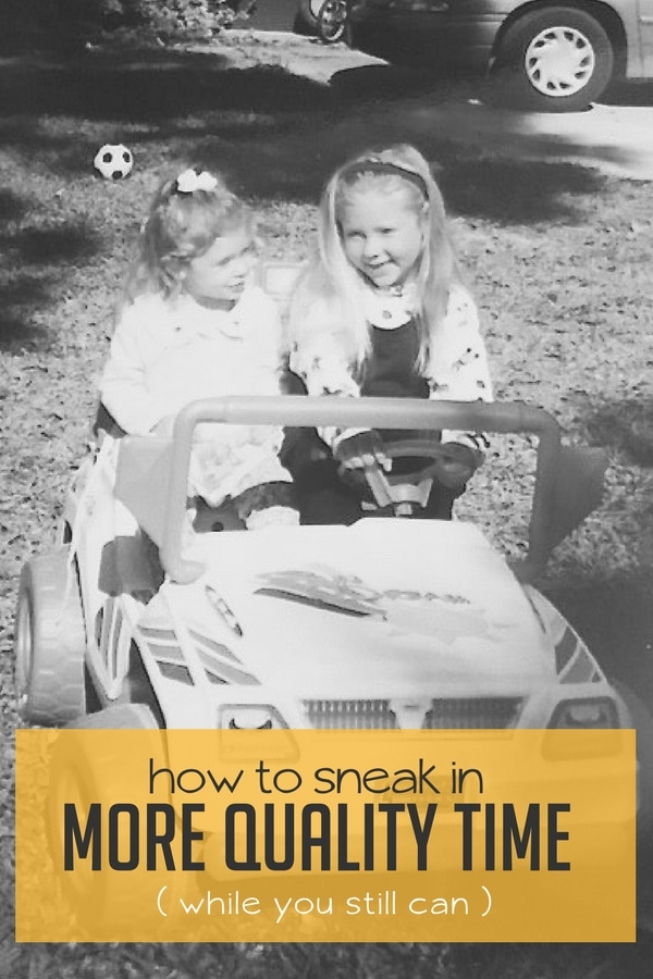 The Sneaky Science Behind Your Childs >> 4 Simple Ways To Sneak In More Quality Time With Your Kids