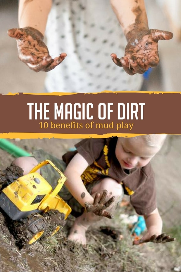 The Perks Of Play In Mud Educational >> The Magic Of Dirt 10 Benefits Of Mud Play Hands On As We Grow