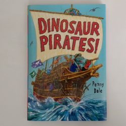 Dinosaur Pirates by Penny Dale