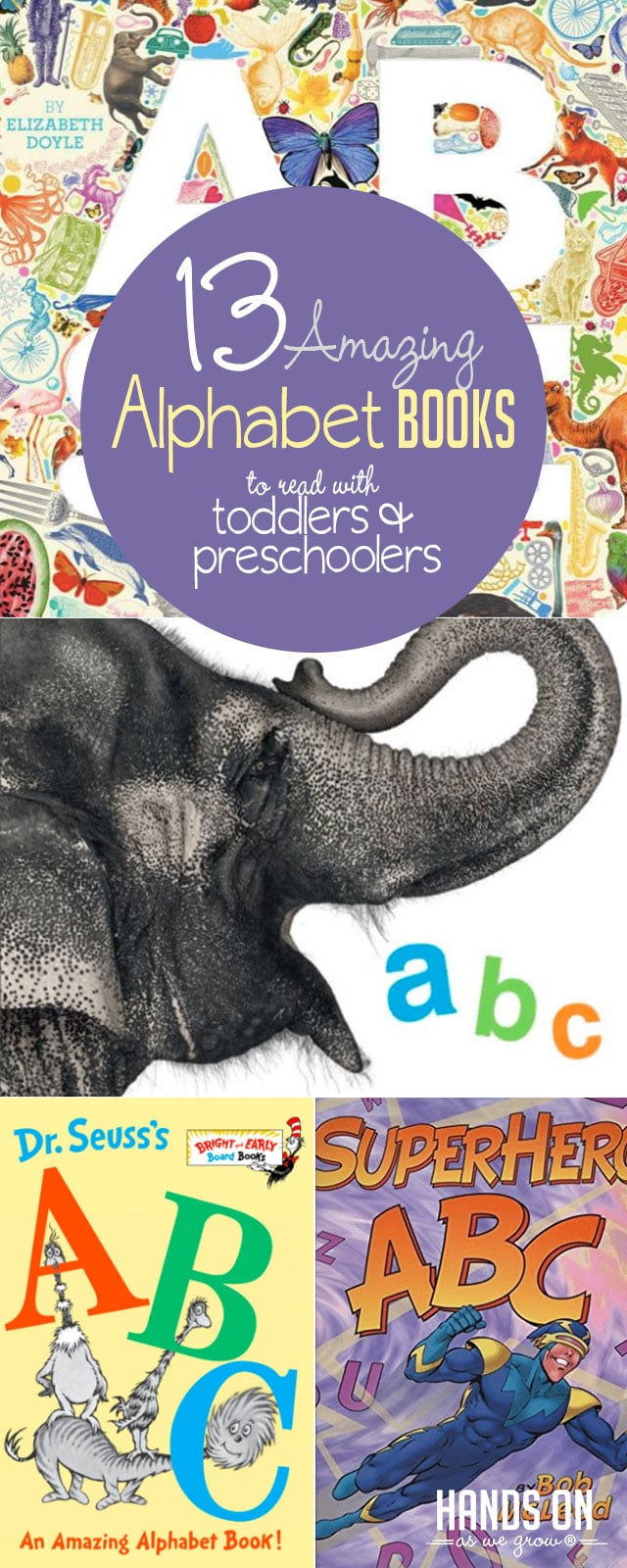 Explore the alphabet when you read one of these 13 awesome alphabet books, picked for Hands On As We Grow readers by The Library Mom!