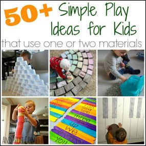 50+ Simple Play & Learning Ideas for Kids from And Next Comes L