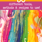 Painting Ideas for Kids with 50 Tools, Methods & Recipes