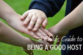 A child's guild to being a good host from Miss Allison Art