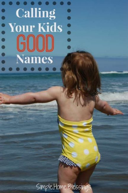 Calling-Your-Kids-GOOD-names