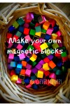 DIY-Coloured-magnetic-blocks