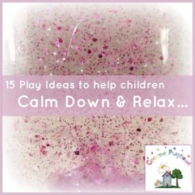 15 Play Ideas to Help Children Calm Down from Creative Playhouse