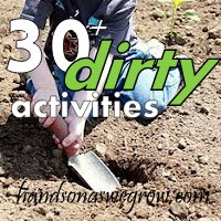 30+ Dirty Activities for Kids