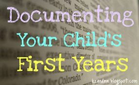 Documenting Your Child's First Years