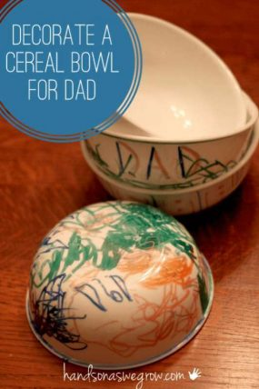 Kids can decorate cereal bowls for Dad!