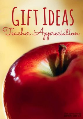 Thank You Gift Ideas for your Child's Teacher from The Educators' Spin On It