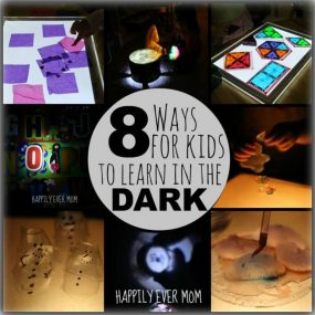 8 Ways for Kids to Learn in the Dark from Happily Ever Mom