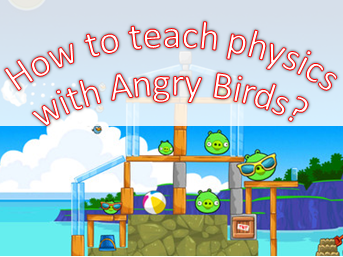 How-to-Teach-Physics-with-Angry-Birds
