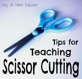 Tips For Teaching Scissor Cutting from Stay At Home Educator