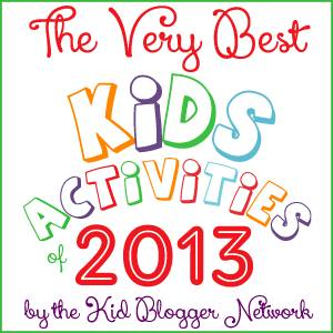 best kids activities 2013