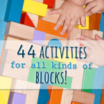 Blocks of Fun! 44 Block Activities for Preschoolers