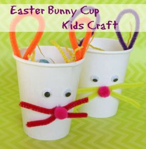 Kids Crafts: Easter Bunny Treat Cups