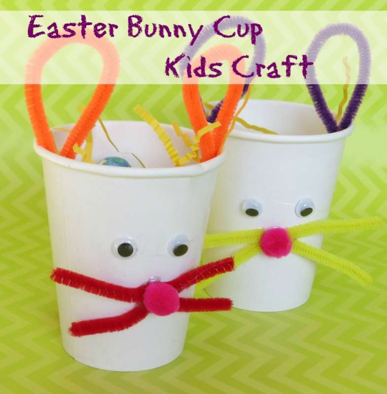 Kids crafts easter bunny treat cups - Cups and kids ...