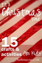 15 Christmas Crafts and Activities at Christmastime