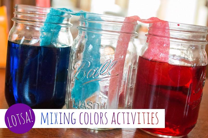 Lotsa Mixing Colors Activities for Preschoolers