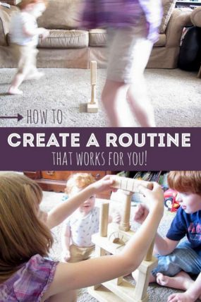 How to make a routine that works for you and your family - and creates time for you to take care of yourself too