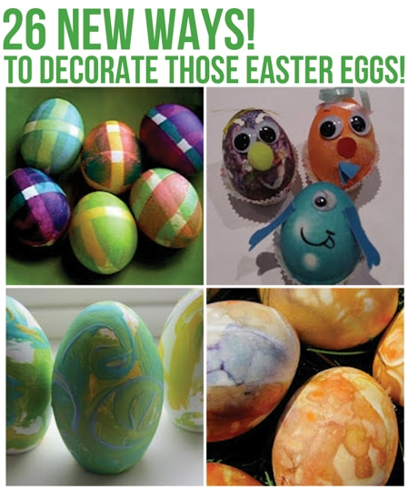 26 New ways to decorate those Easter Eggs