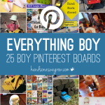 Everything for Boys on 25 Pinterest Boards