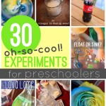 30 Oh-So-Cool Science Experiments for Preschoolers to Try