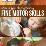 32 Objects for Strengthening Fine Motor Skills